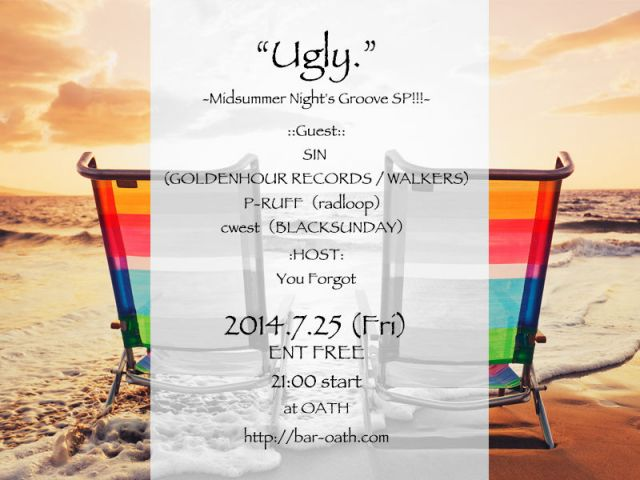 """Ugly.""   -Midsummer Night's Groove SP!!!-"