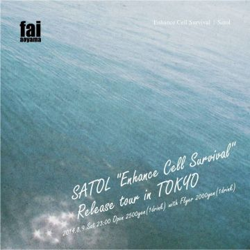 "SATOL ""Enhance Cell Survival "" release tour in tokyo"