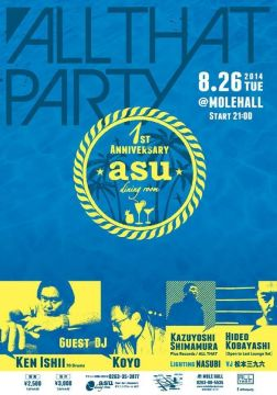 "asu 1st ANNIVERSARY""ALL THAT PARTY"""