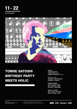 SATOSHI TOMIIE BIRTHDAY PARTY meets HOLIC