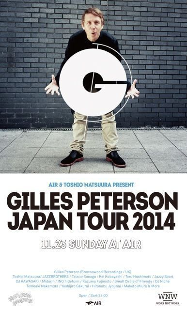 Gilles Peterson Japan Tour 2014