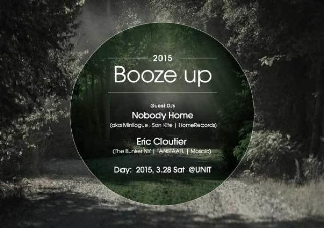 Booze up 3days with Nobody home aka minilogue, Eric Cloutier