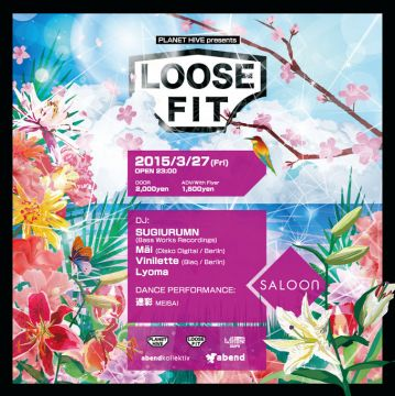PLANET HIVE presents Loose Fit