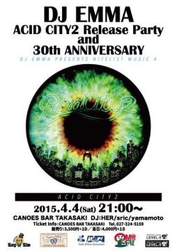 DJ EMMA ACID CITY2 Release Party and 30th ANNIVERSARY