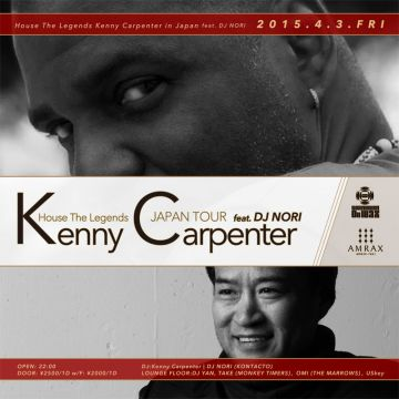 House The Legends Kenny Carpenter in Japan feat. DJ NORI