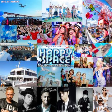 【 HAPPY SPACE 】-ODAIBA TRIPLE CRUISE & BAYSIDE TOWN PARTY 2015-