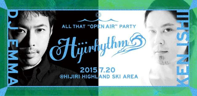 "ALL THAT OPEN AIR PARTY2015 ""Hijiryhthm"""
