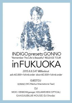 "GONNO ""Remember The Life Is Beautiful"" RELEASE TOUR in FUKUOKA"