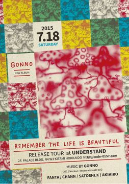 "GONNO ""Remember The Life Is Beautiful"" RELEASE TOUR"