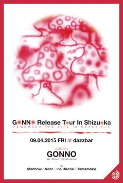 "GONNO ""Remember The Life Is Beautiful"" RELEASE TOUR SHIZUOKA at Dazzbar"