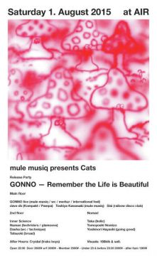"mule musiq presents cats - gonno ""remember the life is beautiful"" release party -"