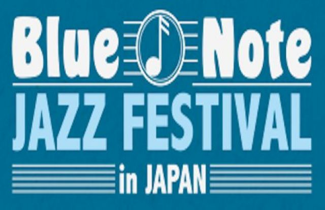 Blue Note JAZZ FESTIVAL in JAPAN