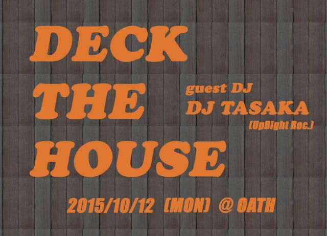 DECK THE HOUSE