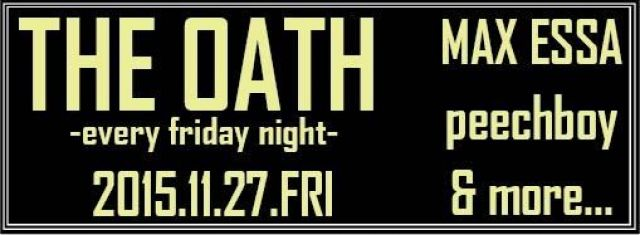 THE OATH -every friday night-