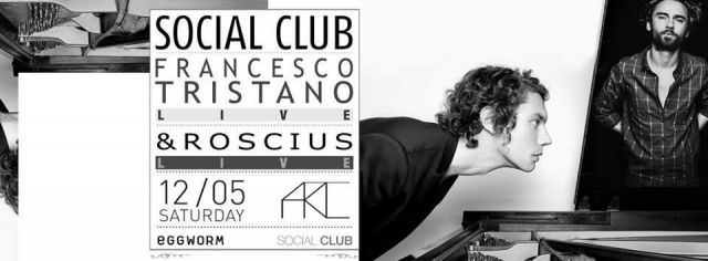 SOCIAL CLUB feat. FRANCESCO TRISTANO & ROSCIUS