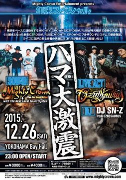 Mighty Crown Entertainment presents ハマ大激震 - MIGHTY CROWN×OZROSAURUS -