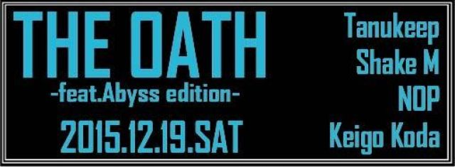 THE OATH -feat.abyss edition-