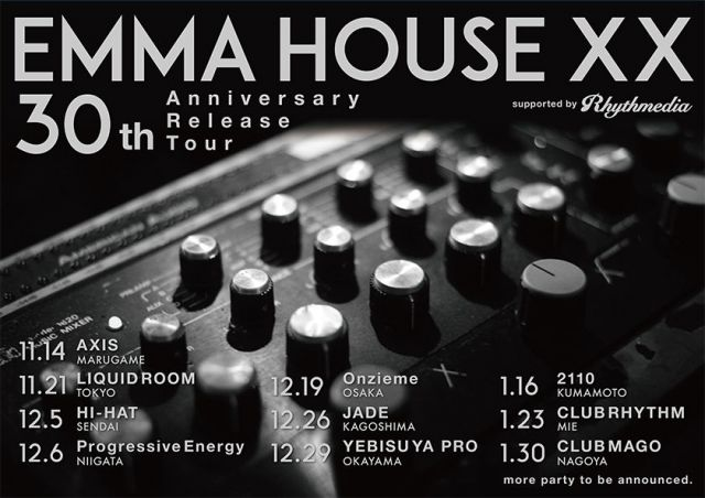 EMMA HOUSE XX 30th Anniversary Release Tour