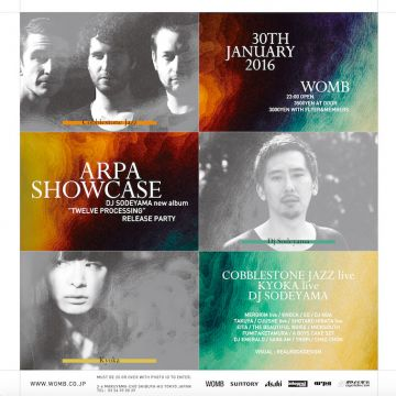 "ARPA SHOWCASE -DJ SODEYAMA NEW ALBUM ""TWELVE PROCESSING"" RELEASE PARTY-"