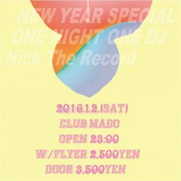 "New Year Special Party  ""Nick The Record""  One Night One DJ"