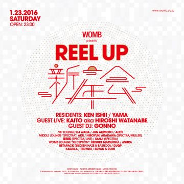 WOMB presents REEL UP 新年会