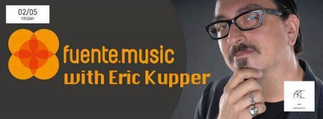 Fuente Music with Eric Kupper