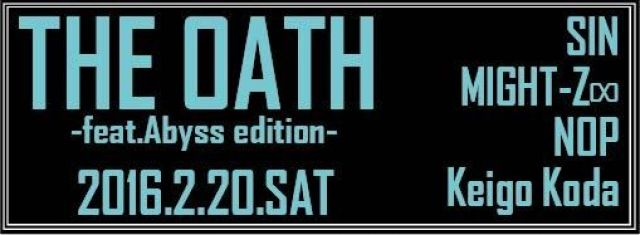 THE OATH -Abyss edition-