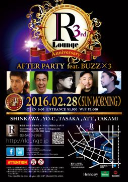 R Lounge 3rd ANNIVERSARY AFTER PARTY feat. BUZZ x3 (6F)