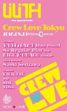 "LiLiTH""the party!!!#31"" Crew Love Tokyo"