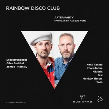 RAINBOW DISCO CLUB AFTER PARTY presents SECRETSUNDAZE