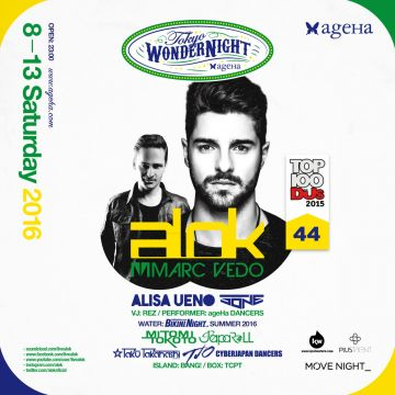 "ageHa SATURDAY MOVE NIGHT_ presents ""The WonderNight SPECIAL"" feat.Alok"