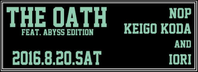 THE OATH -faet.Abyss edition-