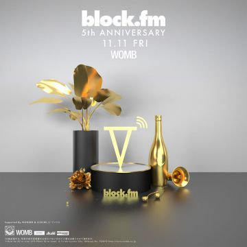 The Block Party -block.fm 5th Anniversary-