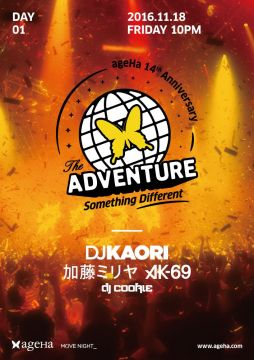 ageHa 14th Anniversary Party Day1 『THE ADVENTURE-Something Different-』
