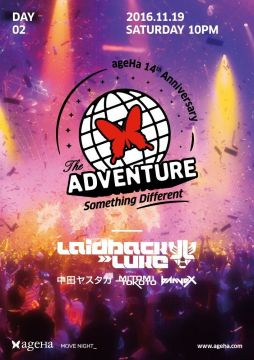 ageHa 14th Anniversary Party Day2 『THE ADVENTURE-Something Different-』