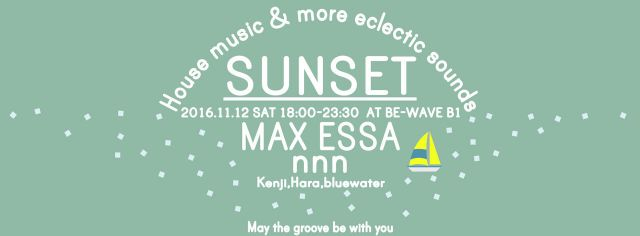SUNSET #46【Max Essa,nnn】Free entrance for foreigners!!!