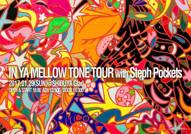 IN YA MELLOW TONE TOUR with Stehph Pockets