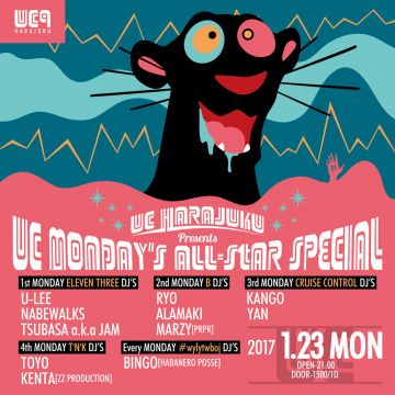 UC HARAJUKU presents UC MONDAY'S ALL-STAR SPECIAL