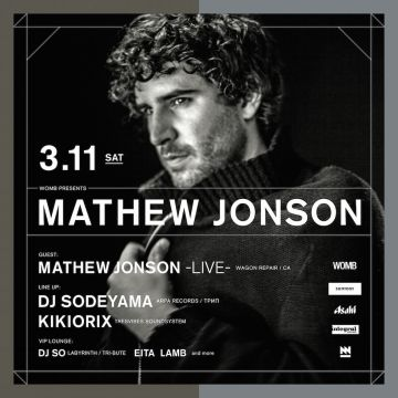 WOMB presents MATHEW JONSON