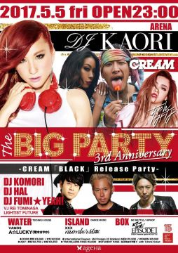THE BIG PARTY 3rd Anniversary -CREAM「BLACK」Release Party-