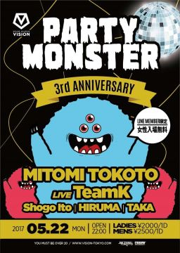 PARTY MONSTER 3rd ANNIVERSARY