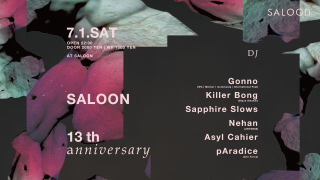 SALOON 13th Anniversary Party