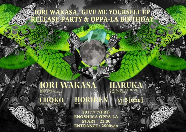 IORI WAKASA 《Give Me Your Self》 Release party  & Oppa-la BIRTHDAY