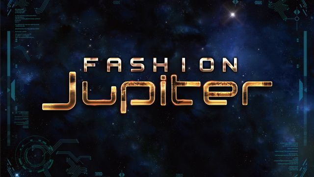 『 FASHION Jupiter 』