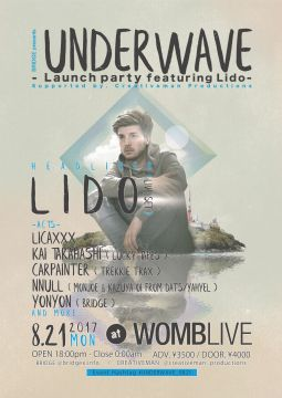 BRIDGE presents UNDERWAVE -Launch party-