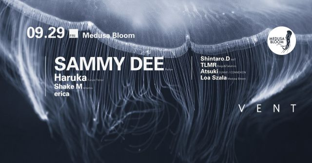 Sammy Dee at Medusa Bloom