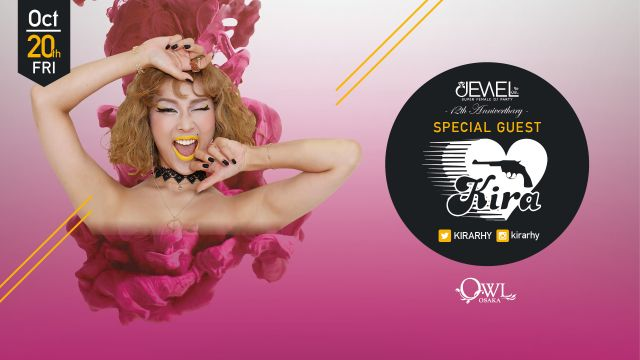 10.20(FRI) ​SPECIAL GUEST : KIRA 【 Jewel / Crystal 】