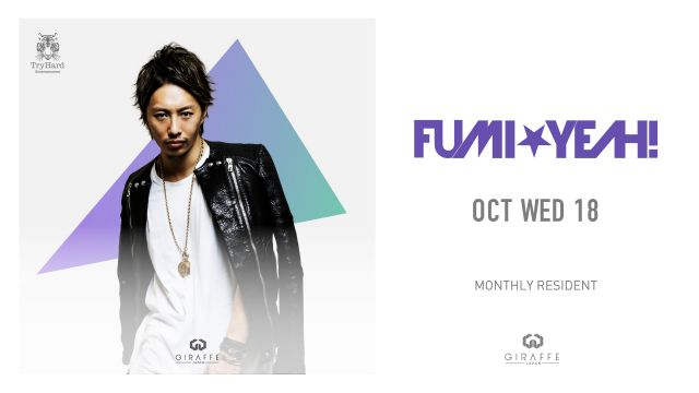 2F  SPECIAL GUEST : DJ FUMI★YEAH!  /  TURNT