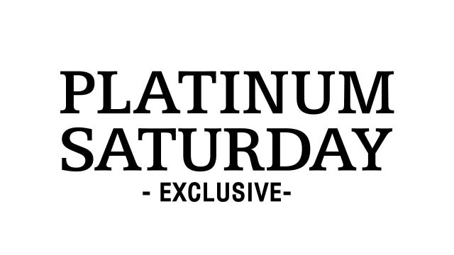 PLATINUM SATURDAY  / SATURDAY BARON