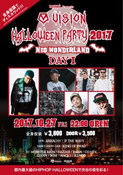 PASSOA Presents VISION HALLOWEEN PARTY 2017 〜NEO WONDERLAND〜DAY1